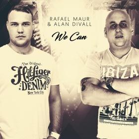RAFAEL MAUR & ALAN DIVALL - WE CAN